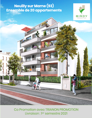 Neuilly sur Marne, programmes immobiliers neufs, Birdy Promotion & Trianon Promotion